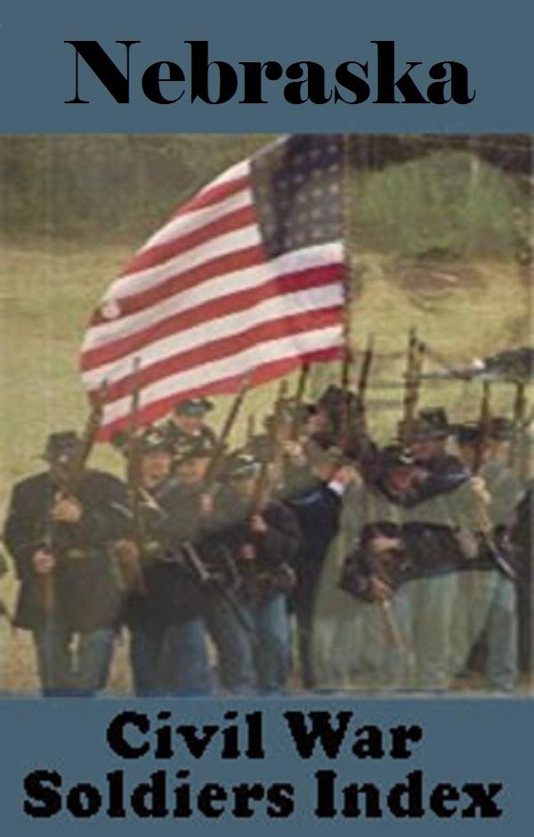Nebraska Civil War Soldiers Index