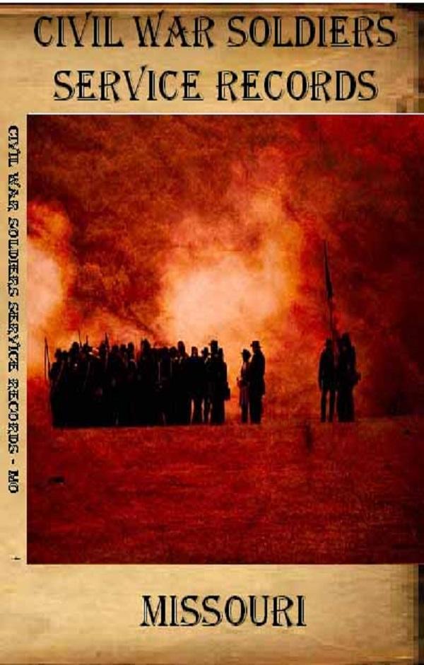 Research Your Civil War Ancestor - Missouri Civil War