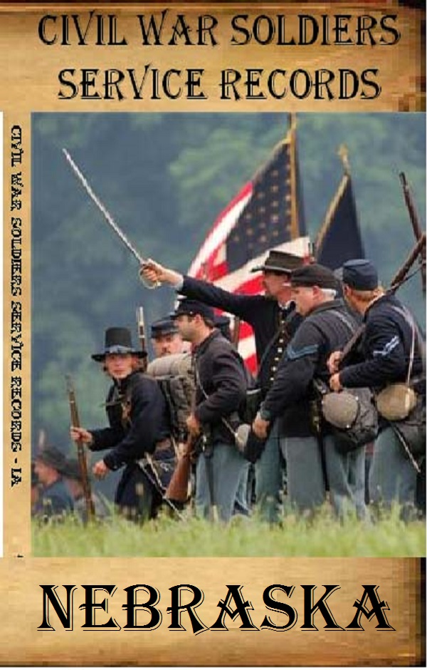 Nebraska Civil War Soldiers Service Records